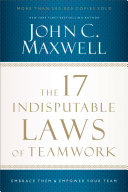 The 17 Indisputable Laws Of Teamwork Book Cover